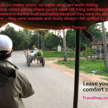 Paul Theroux and our travel philosophy.