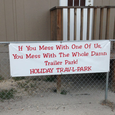 Don't mess with Texas! Trave-L-Park in Del Rio.